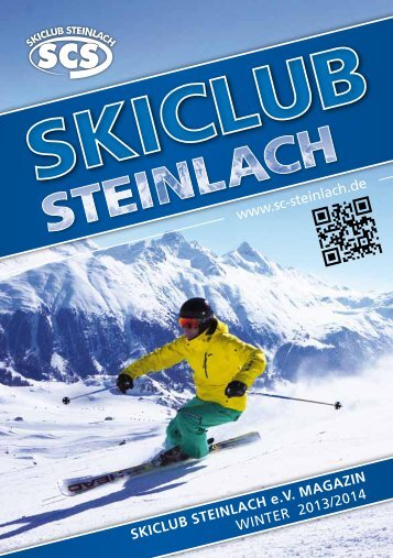 SKICLUB STEINLACH e.V. MAGAZIN Winter 2013/2014