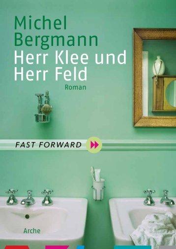Michel Bergmann Herr Klee und Herr Feld - Arche Verlag
