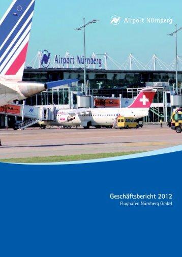 Geschäftsbericht 2012 - Flughafen Nürnberg