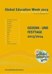 Global Education Week 2013 GEdEnk- und FEsttaGE 2013/2014
