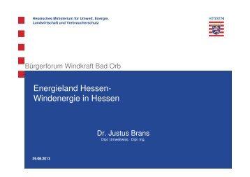 Bürgerforum Windenergie Bad Orb Dr. Justus Brans - Energieland ...