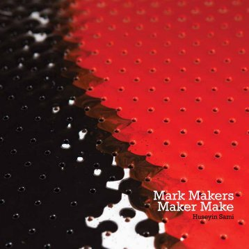 Mark Makers Maker Make - Huseyin Sami