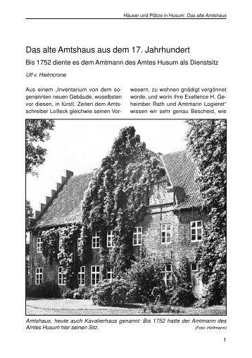 Das alte Amtshaus aus dem 17. Jahrhundert - Husum-Stadtgeschichte
