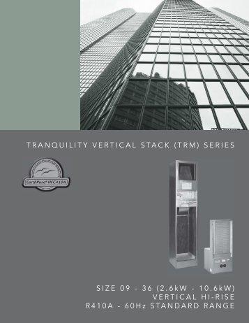 Tranquility Modular (TRM) Series - HVAC Tech Support