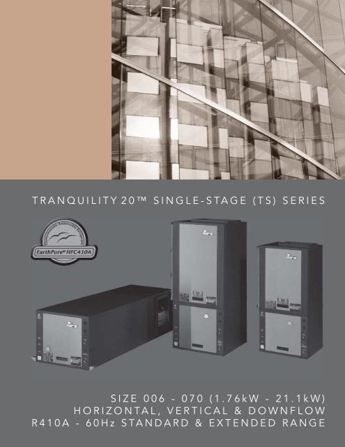 Tranquility 20 Single-Stage Series - HVAC Tech Support