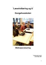 'Læseindlæring og it' Gungehusskolen - Hvidovre Kommune