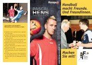 Handball macht Freunde. Und Freundinnen. Machen Sie mit! - HVW
