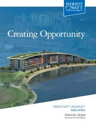 Creating Opportunity - Heriot-Watt University Malaysia (1.1MB)