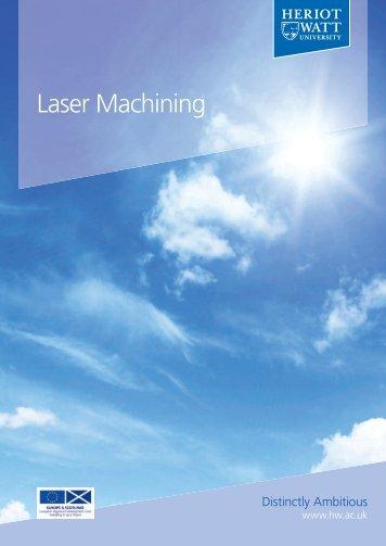 Read the case study on laser machining - Heriot-Watt University