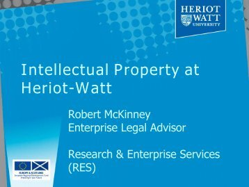 Intellectual Property at Heriot-Watt - Heriot-Watt University