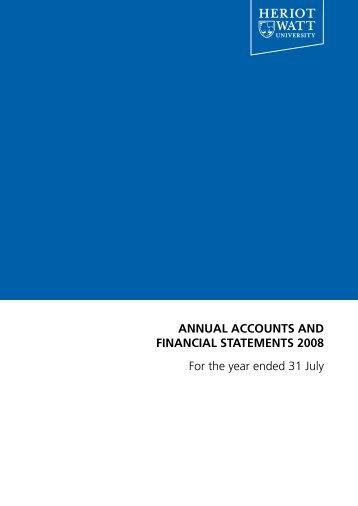 Annual Accounts 2008 - Heriot-Watt University