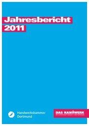 Jahresbericht 2011 - Handwerkskammer Dortmund