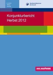 Konjunkturbericht Herbst 2012 - Handwerkskammer Dortmund