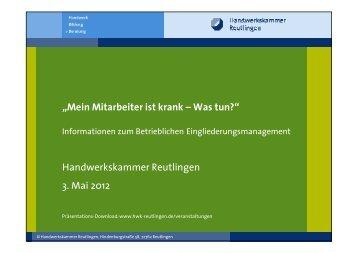 Die Präsentationen finden Sie hier als pdf. - Handwerkskammer ...