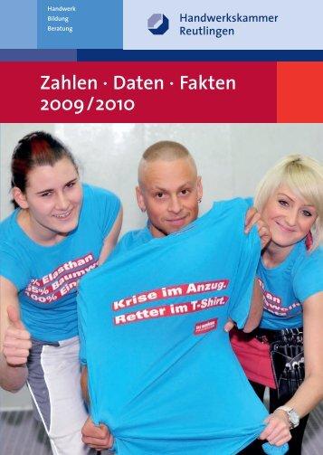 Zahlen · Daten · Fakten 2009/2010 - Handwerkskammer Reutlingen