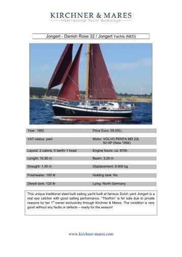 Jongert - Danish Rose 32 / Jongert Yachts (NED) www ... - Boat Net
