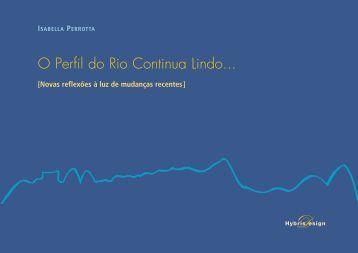 O Perfil do Rio Continua Lindo... - Hybris Design