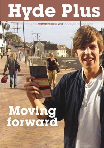 HydePlus Autumn Winter 2011 - Hyde Housing Association