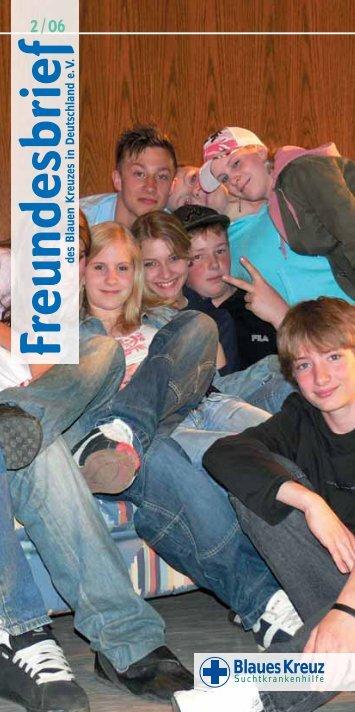 Freundesbrief-2-2006.pdf herunterladen - Blaues Kreuz Deutschland