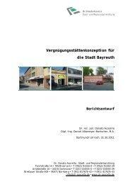 Vergnügungsstättenkonzeption für die Stadt Bayreuth Berichtsentwurf