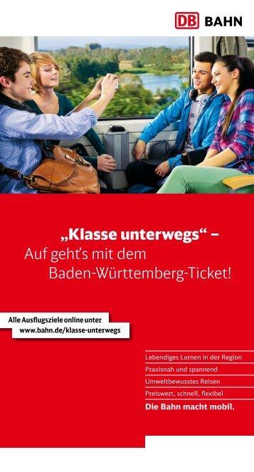 """""""Klasse unterwegs"""" – Auf geht's mit dem Baden-Württemberg ... - Bahn"""