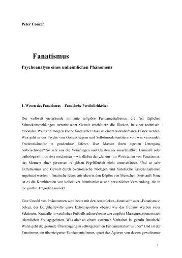 Fanatismus - Psychoanalyse eines unheimlichen Phänomens