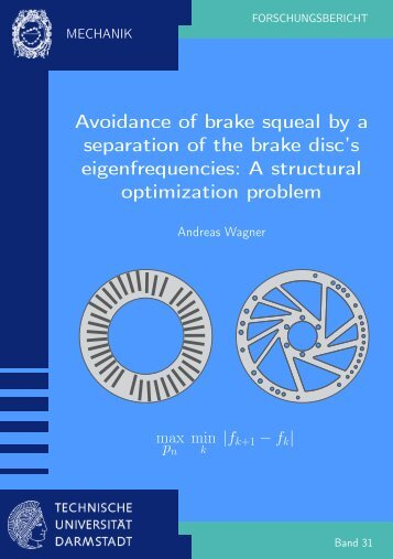 Avoidance of brake squeal by a separation of the brake ... - tuprints