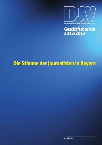 Geschäftsbericht 2012/2013 des Bayerischen Journalisten