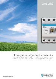 mit dem Busch-EnergyMonitor - Busch-Jaeger Elektro GmbH