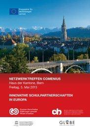 NetzwerktreffeN ComeNius Haus der Kantone, Bern ... - GLOBE