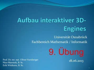 Aufbau interaktiver 3D-Engines Übung1 - Universität Osnabrück