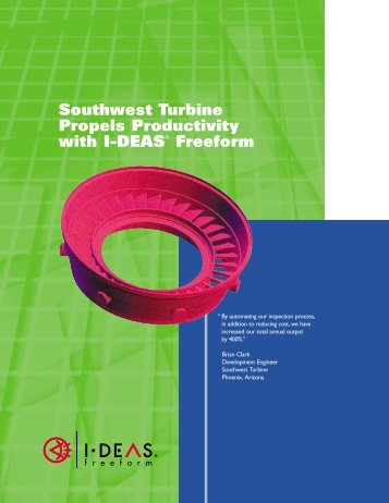 Southwest Turbine Propels Productivity with I-DEAS® Freeform