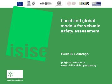 Local and global models for seismic safety assessment
