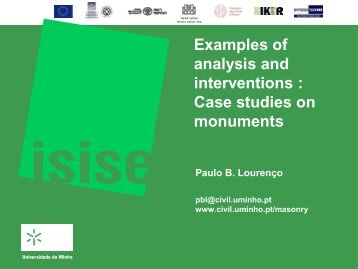 Examples of analysis and interventions : Case studies on monuments