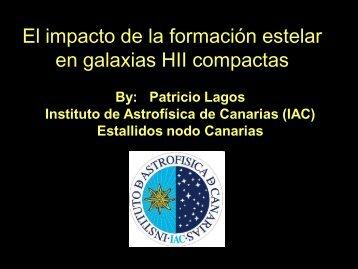 El impacto de la formación estelar en galaxias HII compactas