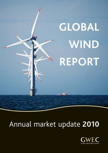 GWEC | GLOBAL WIND REPORT - Annual market update 2010