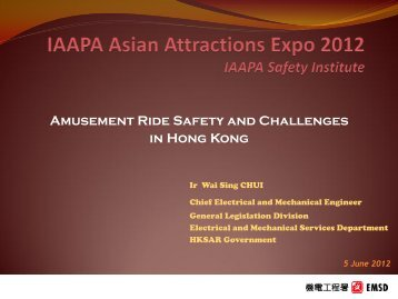 Amusement ride safety and challenges in hong kong - IAAPA