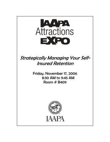 Strategically Managing Your Self- Insured Retention - IAAPA