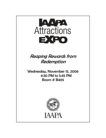 Reaping Rewards from Redemption Handout -2 (Size: 61kb) - IAAPA