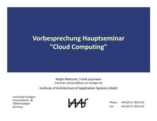"""Vorbesprechung Hauptseminar """"Cloud Computing"""" - IAAS ..."""