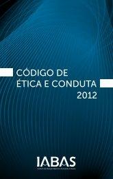 Código de étiCa e Conduta 2012 - IABAS
