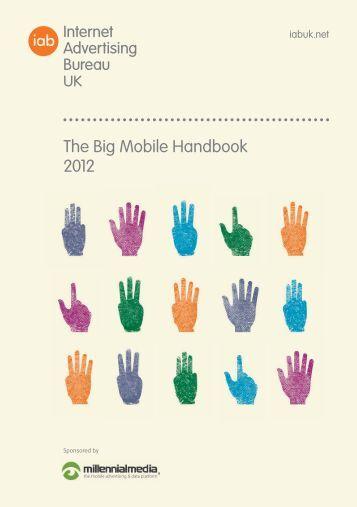 The Big Mobile Handbook 2012 - IAB UK