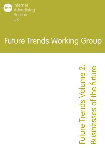 Future Trends Volume 2: Businesses of the future - IAB UK