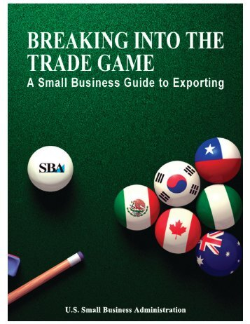 Breaking Into The Trade Game: A Small Business Guide to Exporting