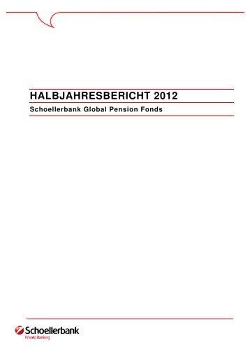 HALBJAHRESBERICHT 2012 - Schoellerbank
