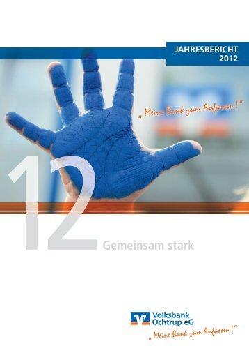 Geschäftsbericht 2012 - Volksbank Ochtrup eG
