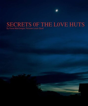 secrets of the Love Huts - the best world history site...