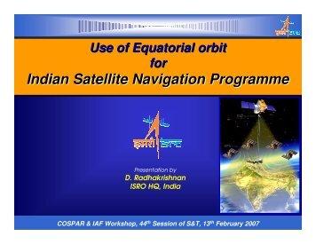 Indian Satellite Navigation Programme Indian Satellite Navigation ...