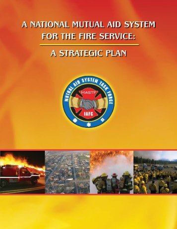 A National Mutual Aid System for the Fire Service - IAFC