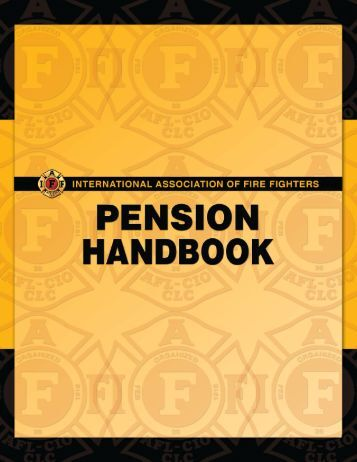 Pension Handbook - International Association of Fire Fighters